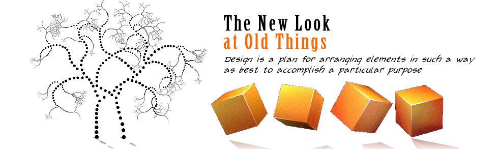 The new look at old things. - intro